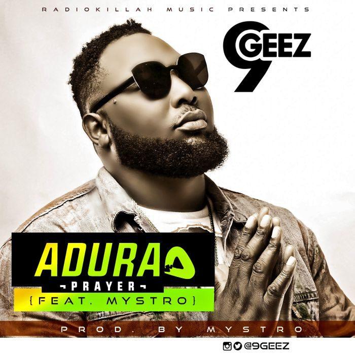 ADURArealaaa 1 700x700 - [Music] 9geez – Superman + Adura Ft. Mystro