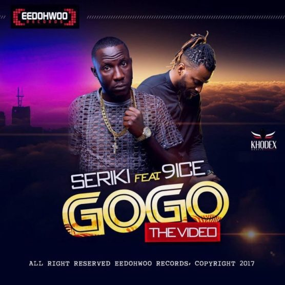 unnamed 756745688345 700x700 [Video] Seriki Ft. 9ice – GoGo