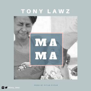 Tony Lawz - Sweet Mama