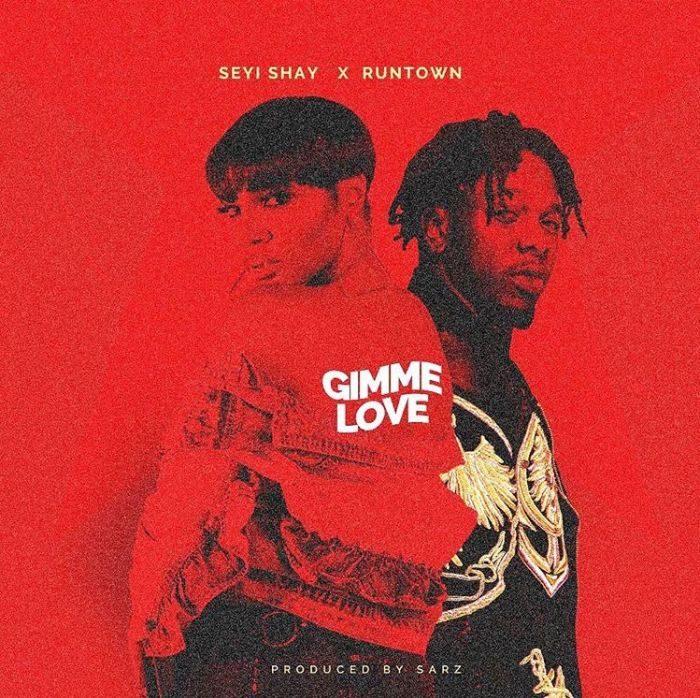 [Music] Seyi Shay Ft. Runtown – Gimme Love