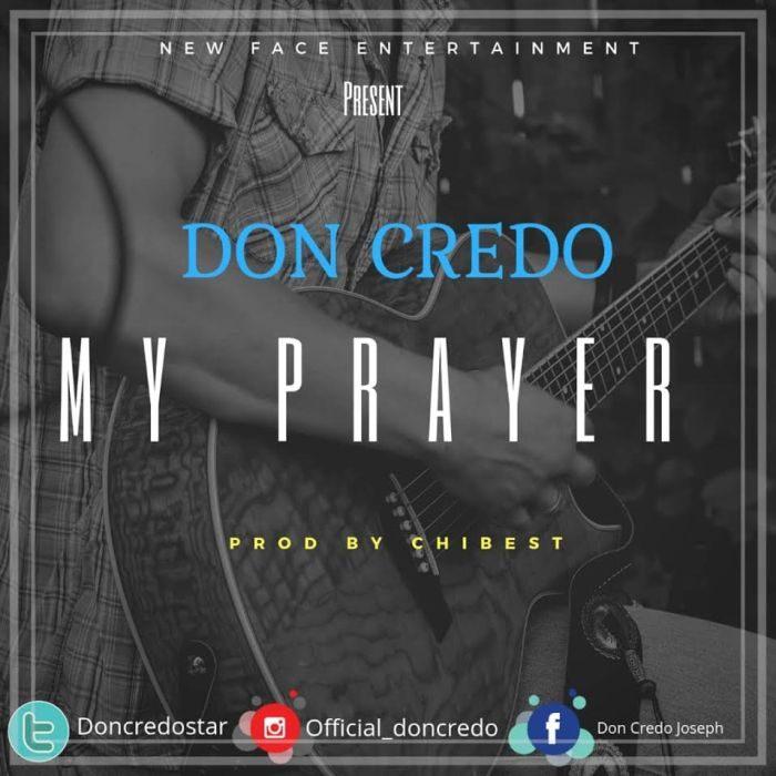 [Music] Don Credo - My Prayer
