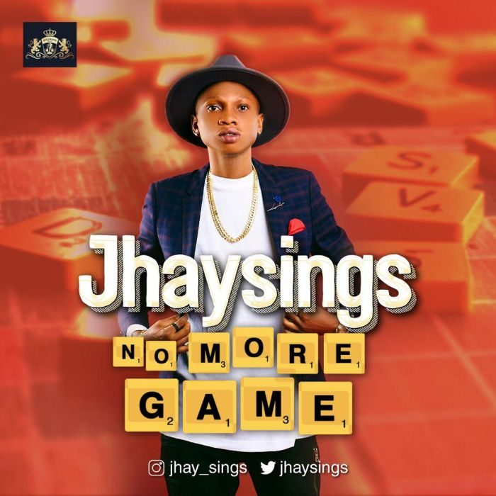 [Music] Jhaysings - No More Games (Prod. by DJCoublon)