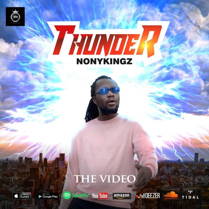 MP4: [Video] Nonykingz – Thunder  3GP/MP4/HD Video Download