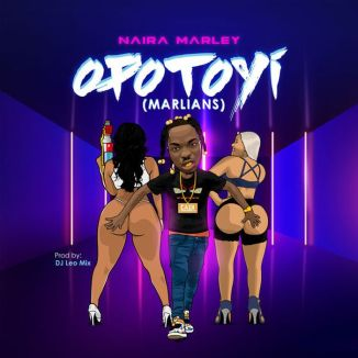 [Music + Video] Naira Marley – Opotoyi (Marlians)