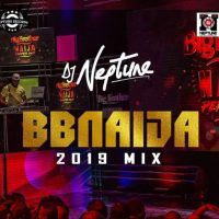 [Mixtape] DJ Neptune – BBNaija 2019 Party Mix
