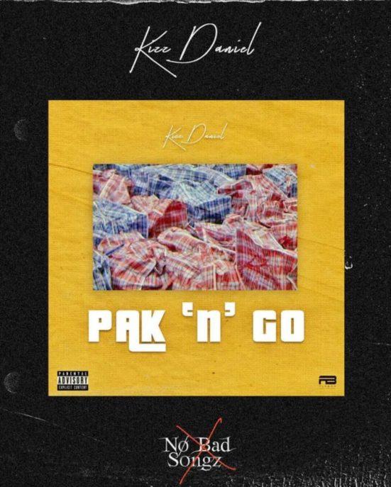 [Music] Kizz Daniel – Pak N Go 2