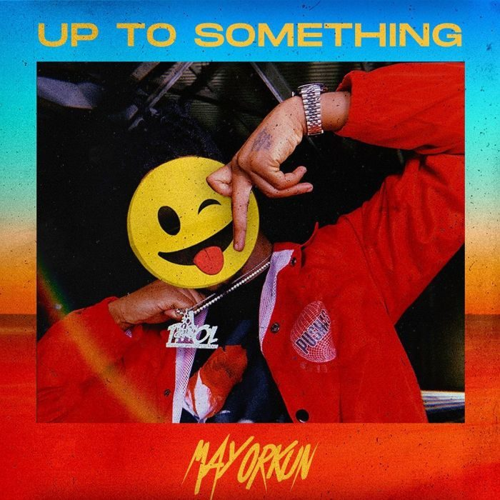 Image result for mayorkun Up To Something