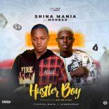 [Music] Shina Mania Ft. Mohbad – Hustler Boy