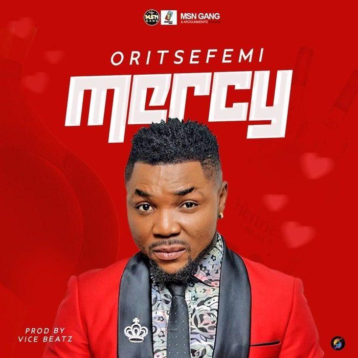 [Music] Oritse Femi – Mercy 2