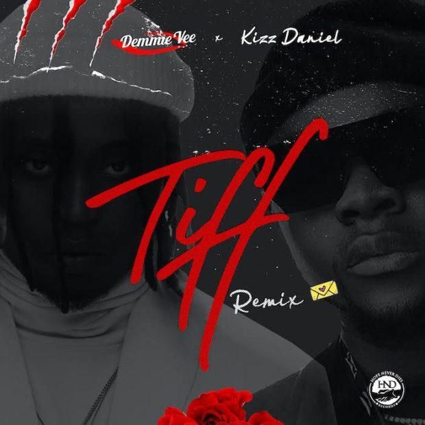 Demmie Vee Tiff Kizz Daniel 700x700 - Demmie Vee Ft. Kizz Daniel - Tiff Remix