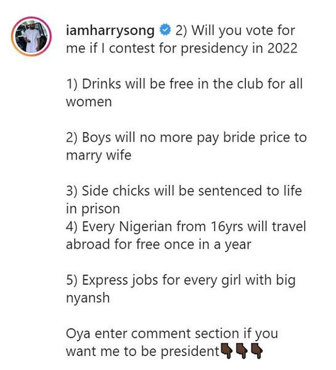 Side Chicks Will Be Sent To Prison If I Become a leader – Harrysong 1