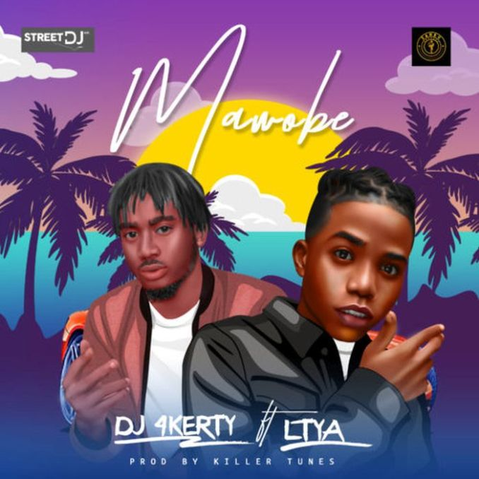 [Music + Video] DJ 4kerty Ft. Lyta – Mawobe (Prod. Killertunes)