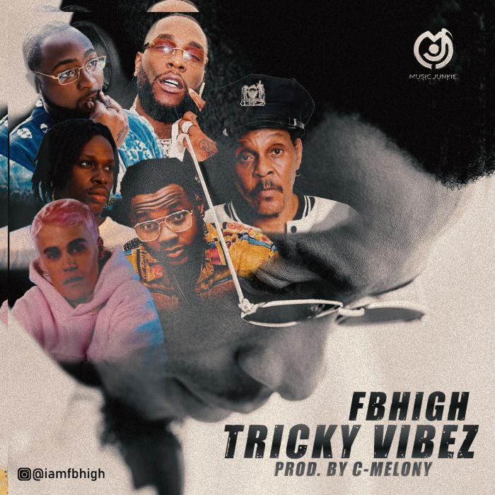 [Music] FBHigh - Tricky Vibe (A Mashup Styled Cover Of 6 Different Songs)