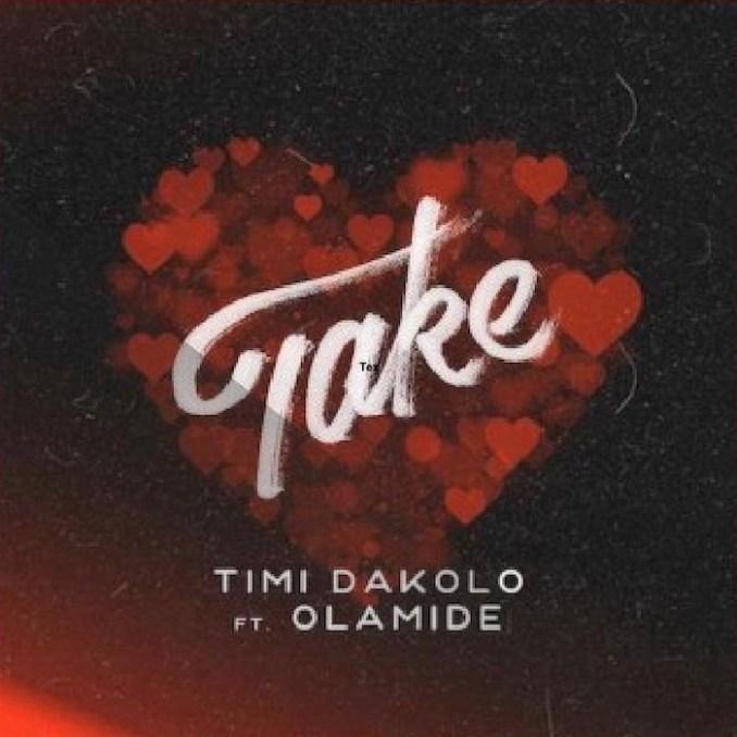 [Music] Timi Dakolo Ft. Olamide – Take