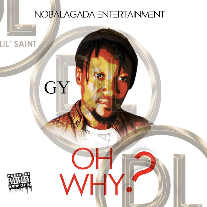 [Music] GY Ft. Mr Batty - Oh Why