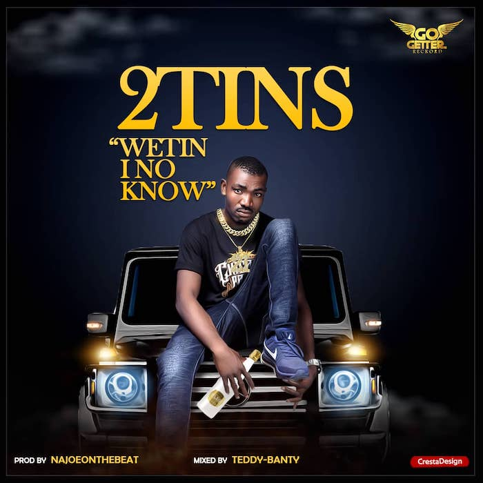 [Music] 2 Tins - Weytin I No Know