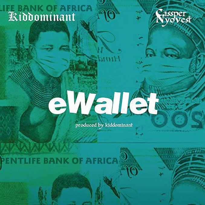 [Music] Kiddominant Ft. Cassper Nyovest – eWallet