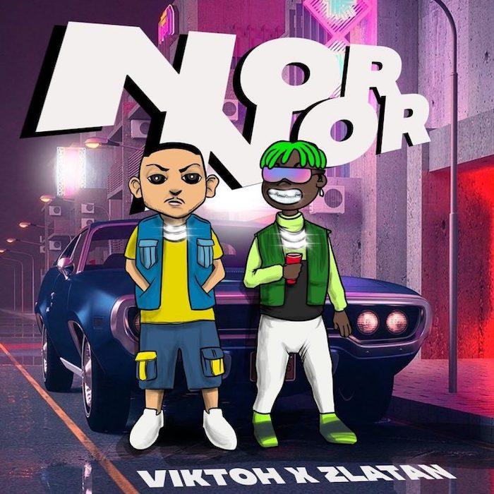 [Music] Viktoh Feat . Zlatan - Nor Nor