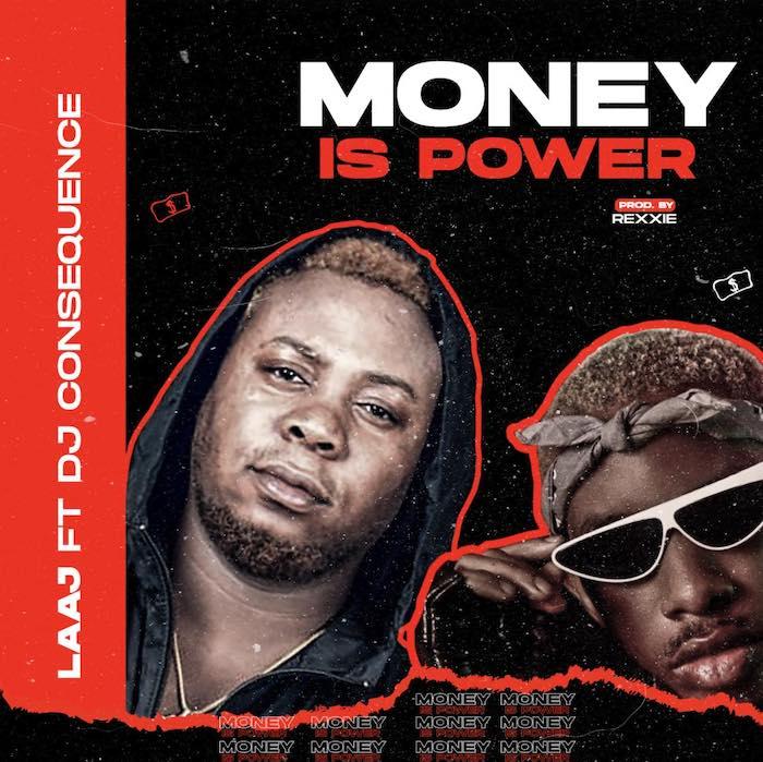 [Music] LAAJ Feat . DJ Consequence - Money Is Power