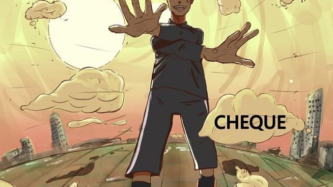 [Music] Cheque – Satisfied