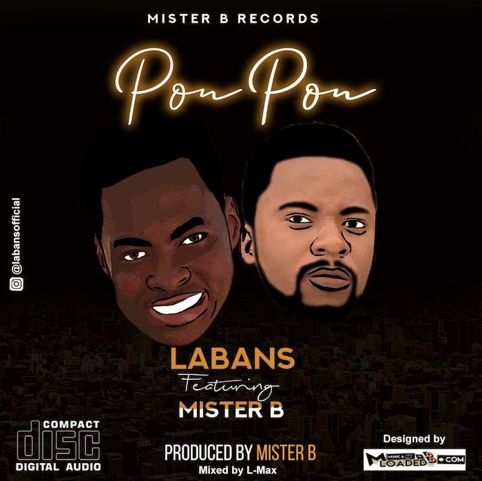 [Music] Labans Feat . Mister B - Pon Pon