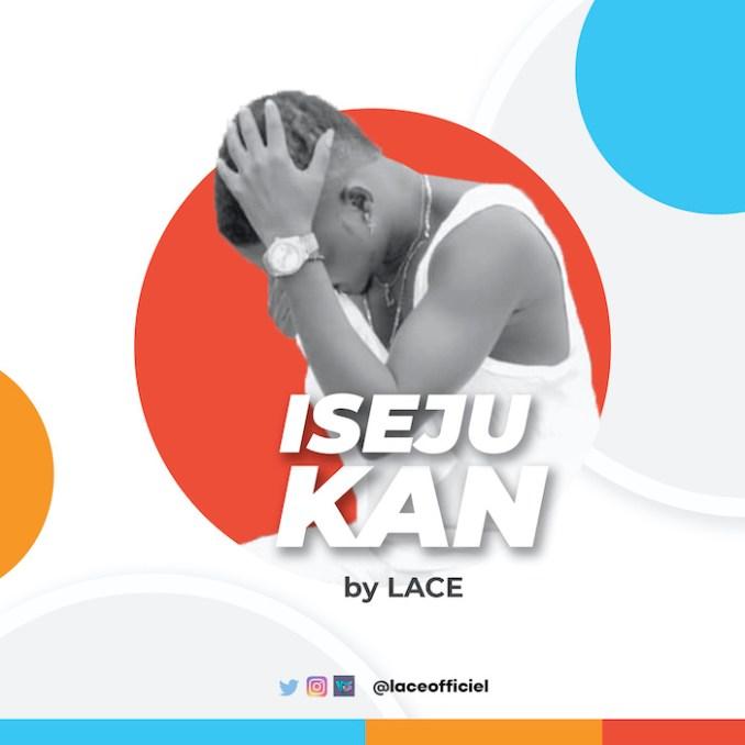 Music] Lace – Iseju Kan