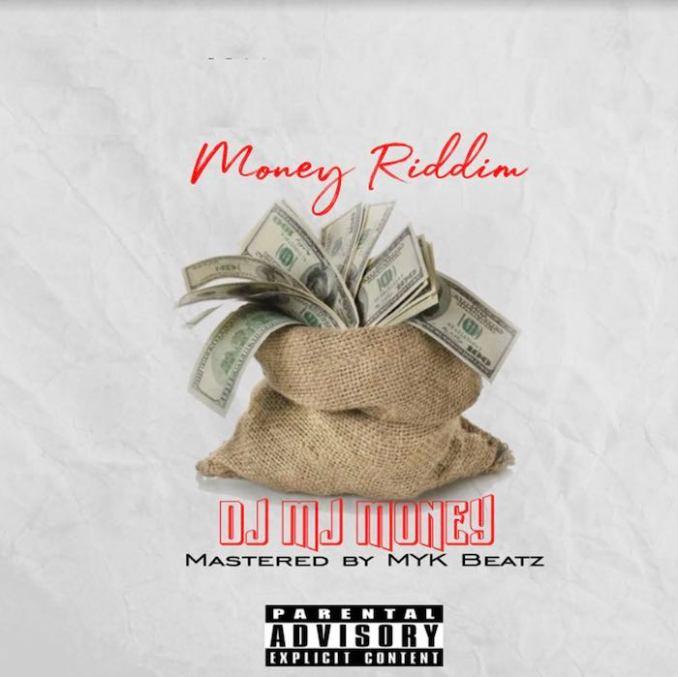 [Music] DJ MJ Money – Money Riddim