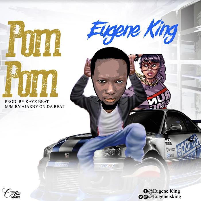 Eugene King – Pom Pom