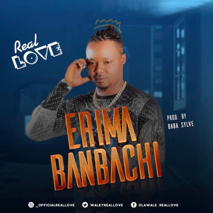 [Music] Real Love – Erima Banbachi
