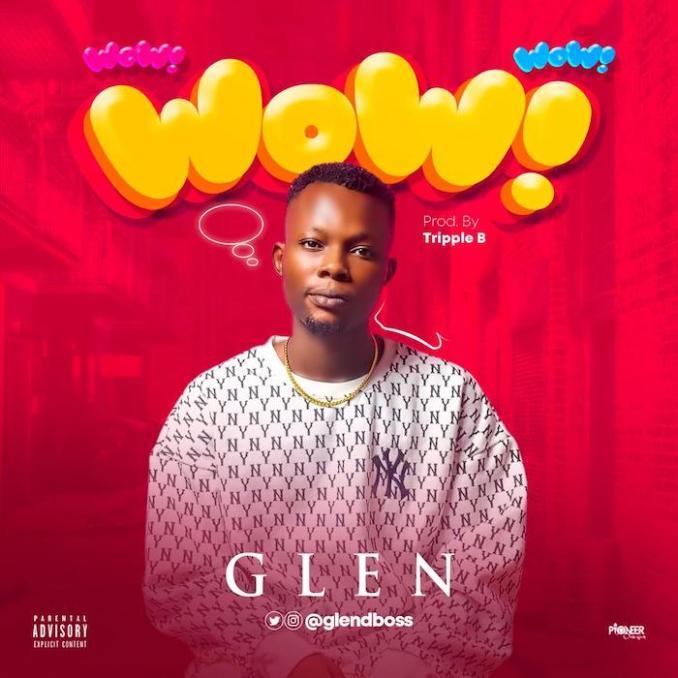 [Music] Glen – Wow