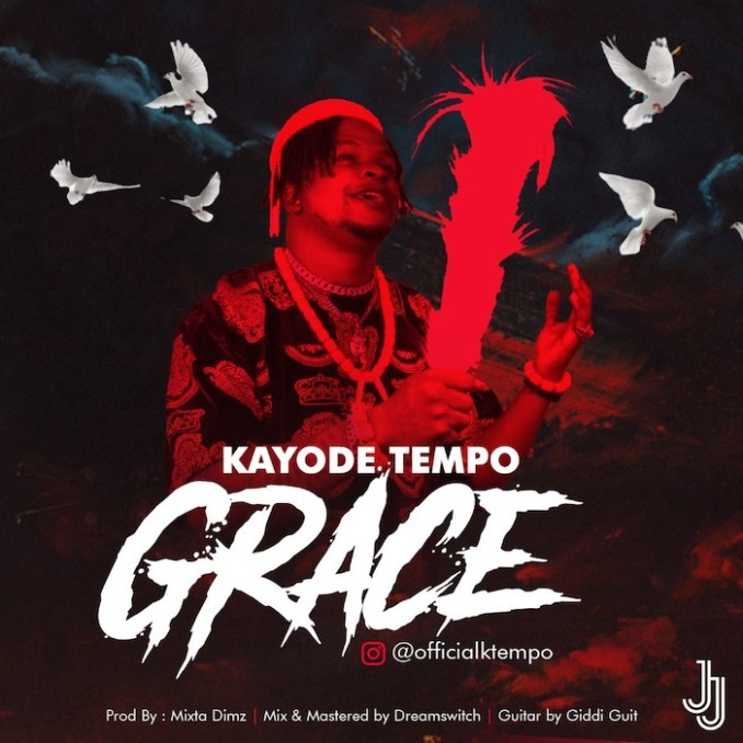 [Music] Kayode Tempo – Grace