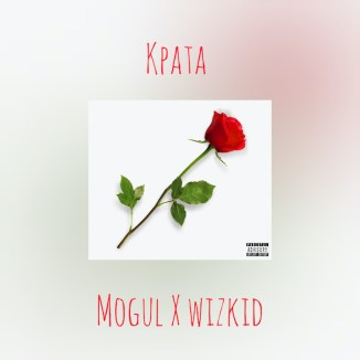 [Music] Mogul X Wizkid – Kpata