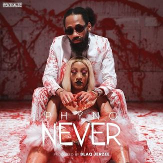 [Music] Phyno – Never