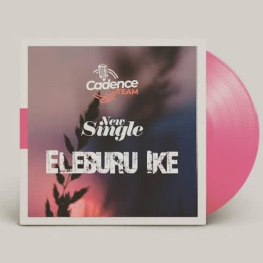 Cadence Team – Eleburu Ike Mp3 Download