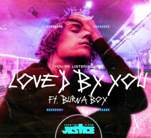 Justin Bieber Ft. Burna Boy – Loved By You mp3 download