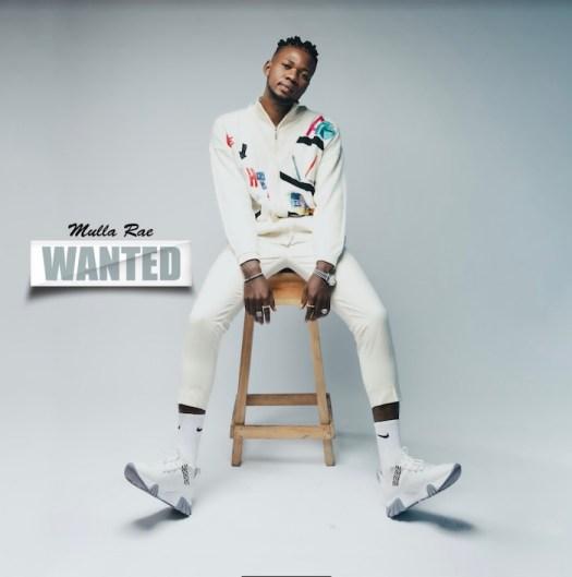 Mulla Rae – Wanted mp3 download