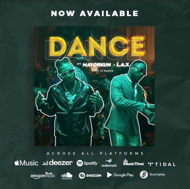 [Music] Mayorkun Ft. L.A.X – Dance