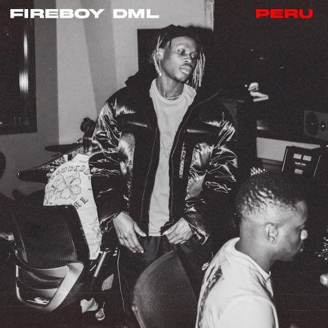 Fireboy DML – Peru mp3