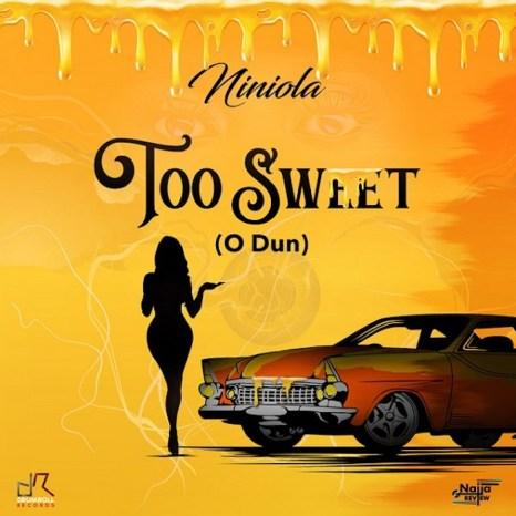 Niniola – Too Sweet (O Dun) mp3