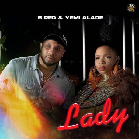 B Red Ft. Yemi Alade – Lady mp3