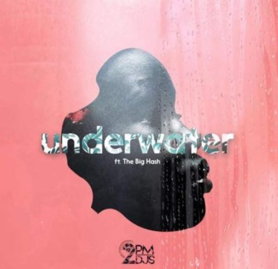 2pm DJs - Underwater ft. The Big Hash