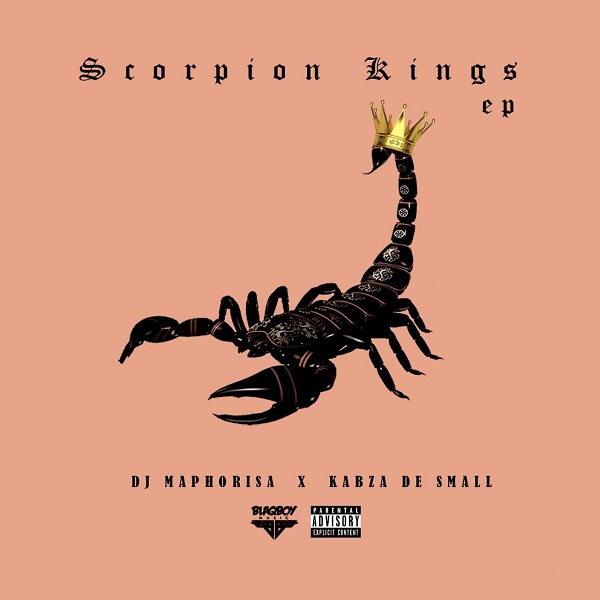 DJ Maphorisa & Kabza De Small Scorpion Kings (EP)