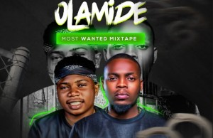 DJ PlentySongz – Best Of Olamide Most Wanted Mix