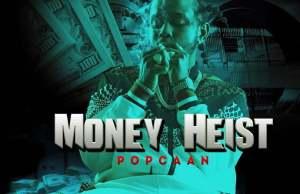 Popcaan Money Heist