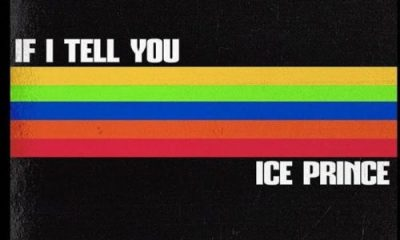 Ice Prince – If I Tell