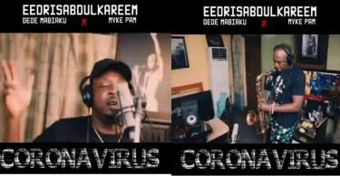Eedris Abdulkareem Stay Corona-Free