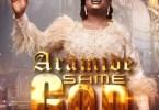 Aramide Same God mp3 download