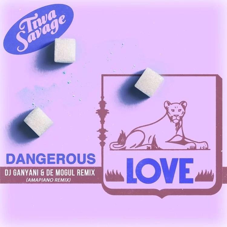Tiwa Savage Dangerous Love ( Amapiano Remix )