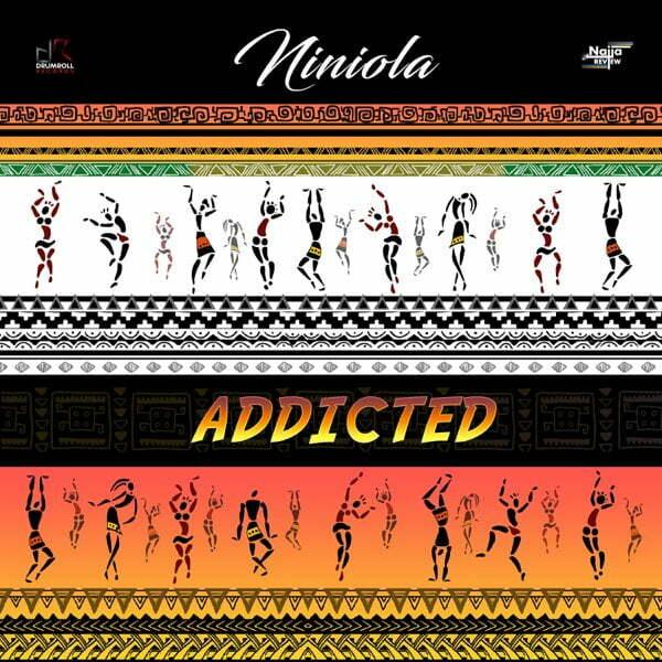 Niniola Addicted Download