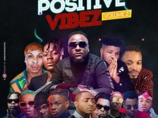 DJ Baddo Positive Vibez Mix (Vol. 2) Download